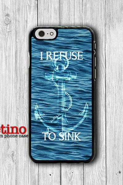 iPhone 6 Case - Refuse To Sink Anchor Quote Phone 5S Case, Abstract Sea iPhone 6 Plus iPhone 5 Case, iPhone 5C Case, iPhone 4S, iPhone 4#1-116