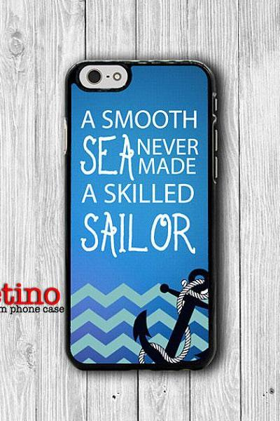 A Smooth Sea Never Made A Skilled Sailor iPhone 6 Cases, Anchor Quote iPhone 5S, iPhone 4, iPhone 4S Hard Case, Rubber Deco Accessorie Cover#1-125
